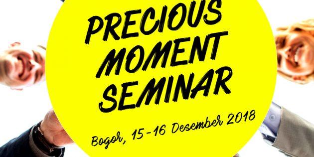 Precious Moment Seminar – PASTI JALAN