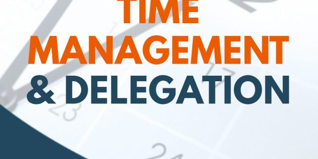 Effective Time Management & Delegation – PASTI JALAN